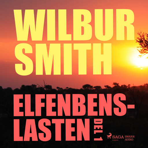 Elfenbenslasten del 1, Wilbur Smith