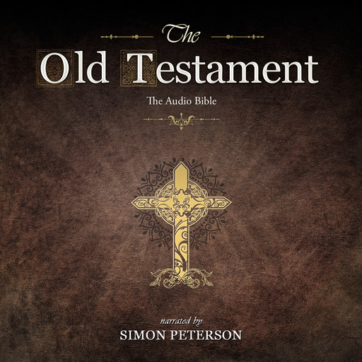 The Old Testament: The Book of Numbers, Simon Peterson