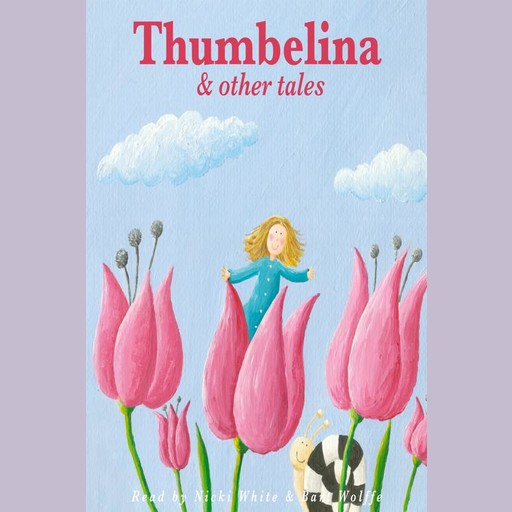 Thumbelina and Other Tales, Charles Perrault, Beatrix Potter, Hans Christian Andersen, Joseph Jacobs