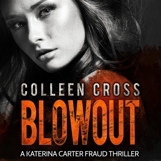 Blowout, Colleen Cross
