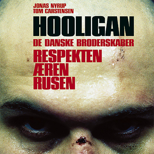 Hooligan, Jonas Nyrup, Tom Carstensen