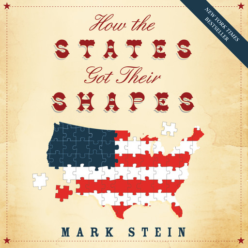How the States Got Their Shapes, Mark Stein