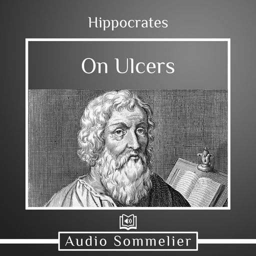 On Ulcers, Hippocrates, Francis Adams