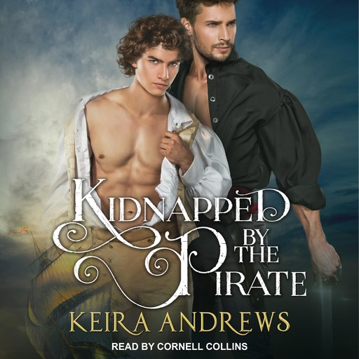 Kidnapped by the Pirate, Keira Andrews