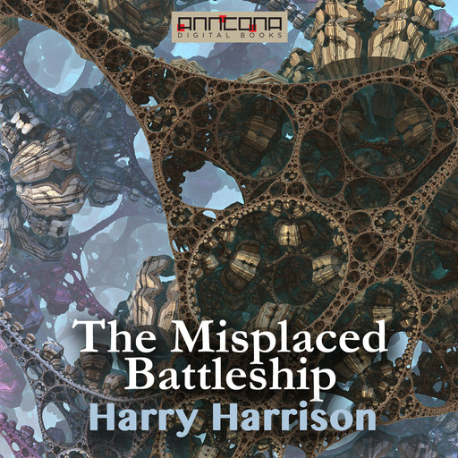 The Misplaced Battleship, Harry Harrison