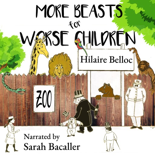 More Beasts for Worse Children, Hilaire Belloc