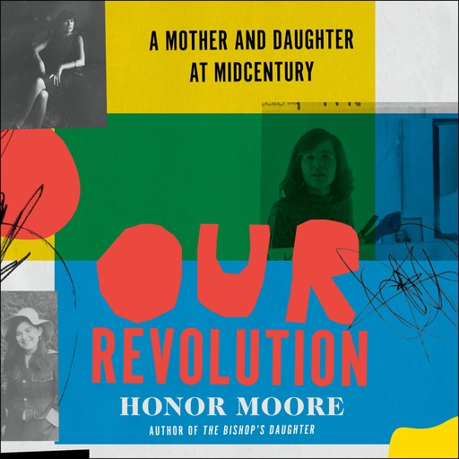 Our Revolution, Honor Moore