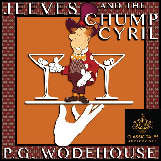 Jeeves and the Chump Cyril, P. G. Wodehouse