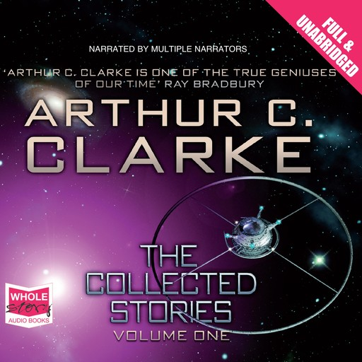The Collected Stories: Volume 1, Arthur Clarke