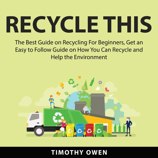 Recycle This, Timothy Owen