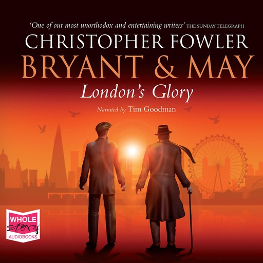 Bryant & May - London's Glory, Christopher Fowler