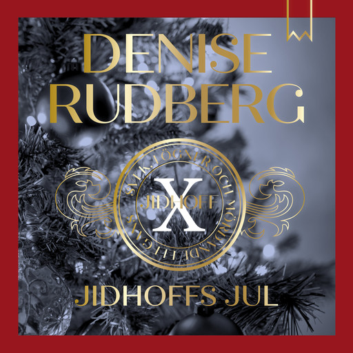 Jidhoffs jul, Denise Rudberg