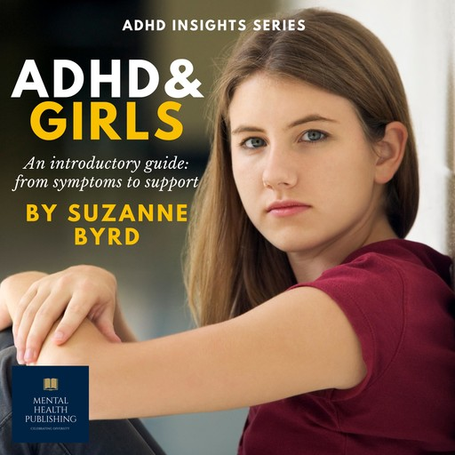 ADHD and Girls, Suzanne Byrd