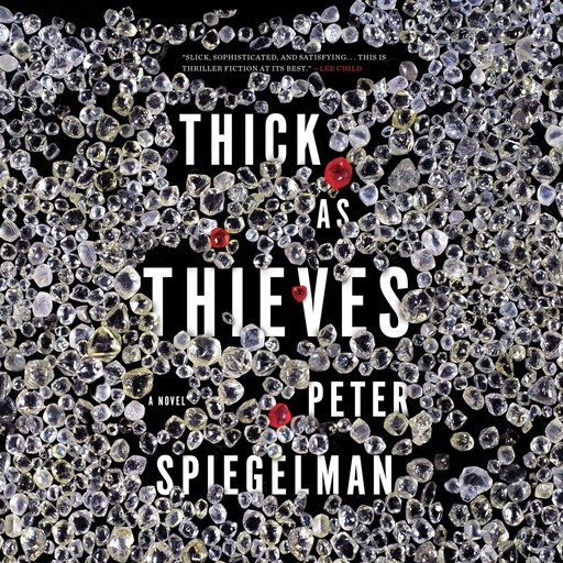 Thick as Thieves, Peter Spiegelman