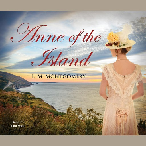 Anne of the Island (DS), Lucy Maud Montgomery