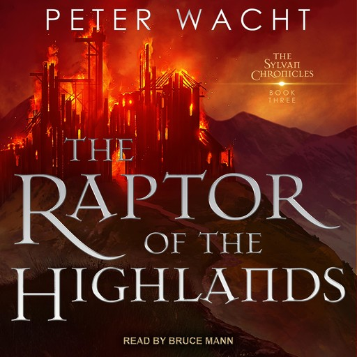 The Raptor of the Highlands, Peter Wacht