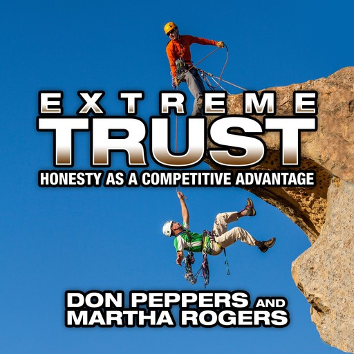 Extreme Trust, Don Peppers, Marth Rogers