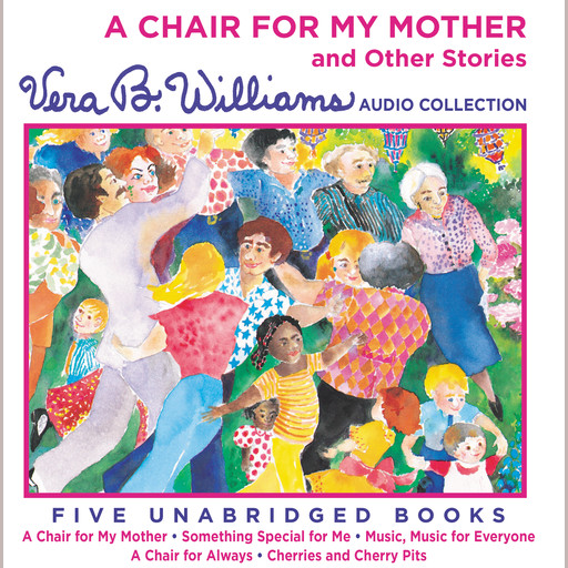 A Chair For My Mother and Other Stories, Vera B. Williams