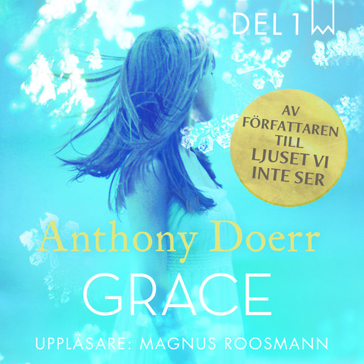 Grace, del 1, Anthony Doerr