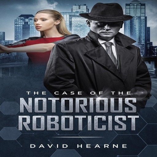 The Case of the Notorious Roboticist, David Hearne
