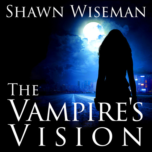 The Vampire's Vision, Shawn Wiseman