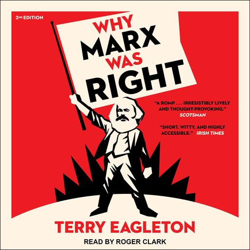Why Marx Was Right, Terry Eagleton