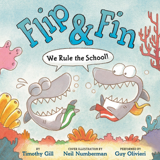Flip & Fin: We Rule the School!, Timothy Gill