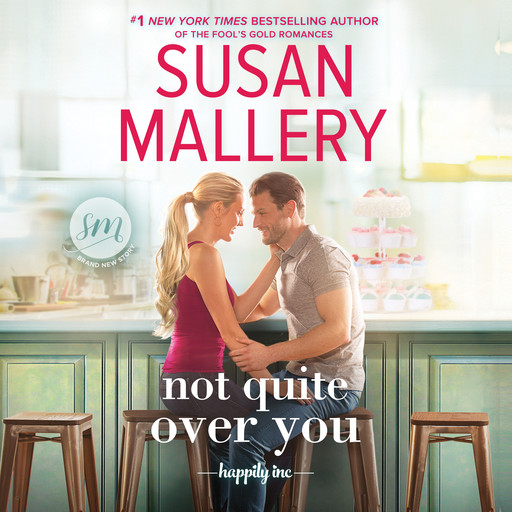 Not Quite Over You, Susan Mallery