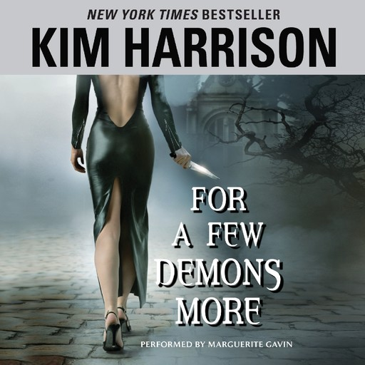For a Few Demons More, Kim Harrison