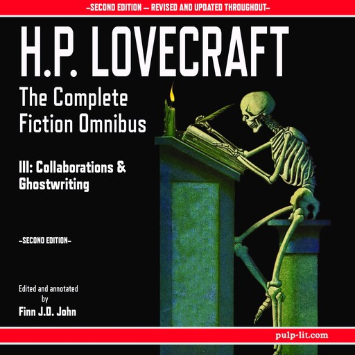 H.P. Lovecraft: The Complete Fiction Omnibus Collection III: Collaborations and Ghostwritings, Howard Lovecraft