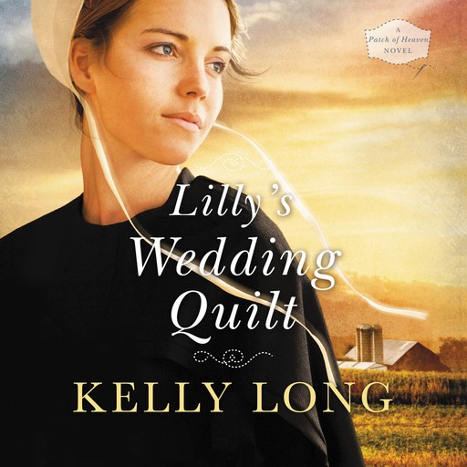 Lilly's Wedding Quilt, Kelly Long
