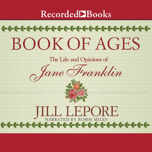 Book of Ages, Jill Lepore