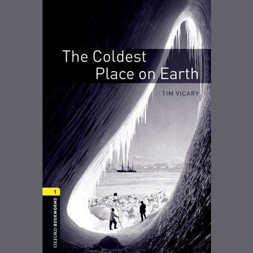 Coldest Place on Earth, Tim Vicary