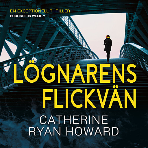 Lögnarens flickvän, Catherine Ryan Howard