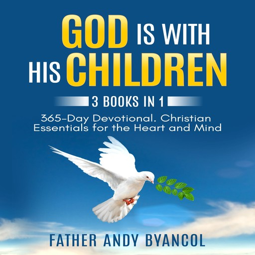 God is With His Children, Father Andy Byancol