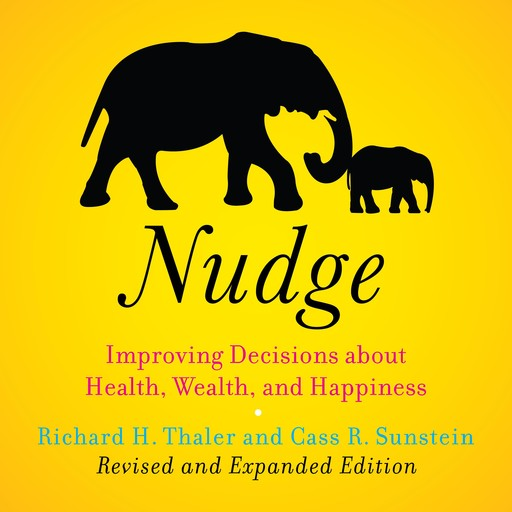 Nudge, Cass Sunstein, Richard Thaler