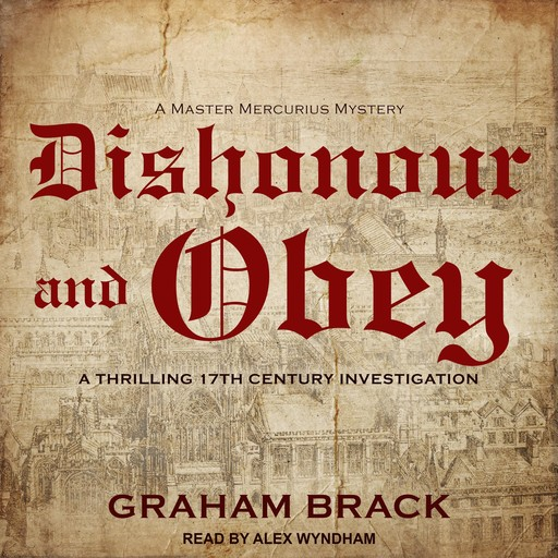 Dishonour and Obey, Graham Brack