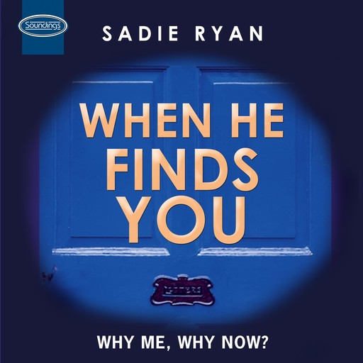 When He Finds You, Sadie Ryan