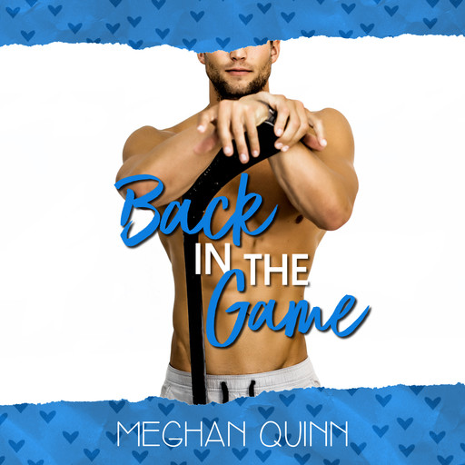 Back in the Game (A Dating by Numbers Novellla), Meghan Quinn