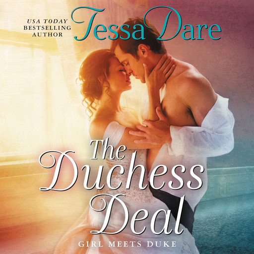 The Duchess Deal, Tessa Dare