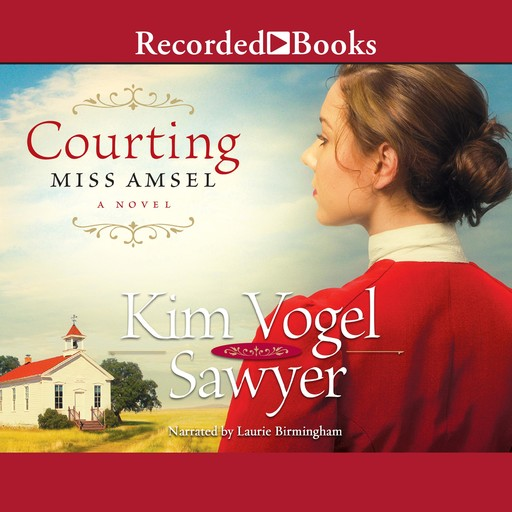 Courting Miss Amsel, Kim Vogel Sawyer