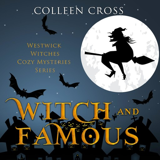 Witch and Famous, Colleen Cross