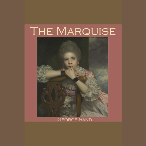 The Marquise, George Sand