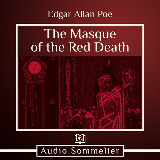 The Masque of the Red Death, Edgar Allan Poe