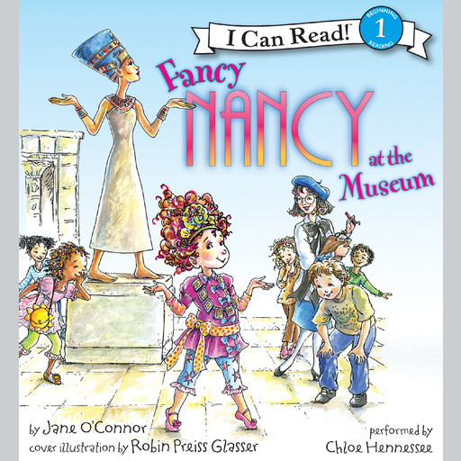 Fancy Nancy at the Museum, Jane O'Connor