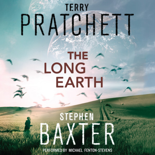 The Long Earth, Terry David John Pratchett, Stephen Baxter