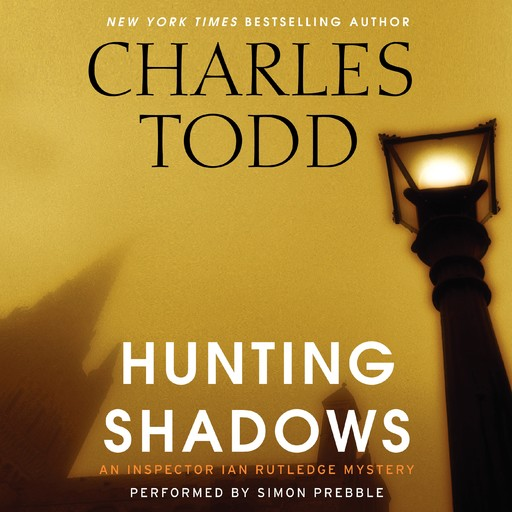 Hunting Shadows, Charles Todd