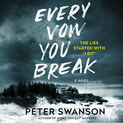 Every Vow You Break, Peter Swanson