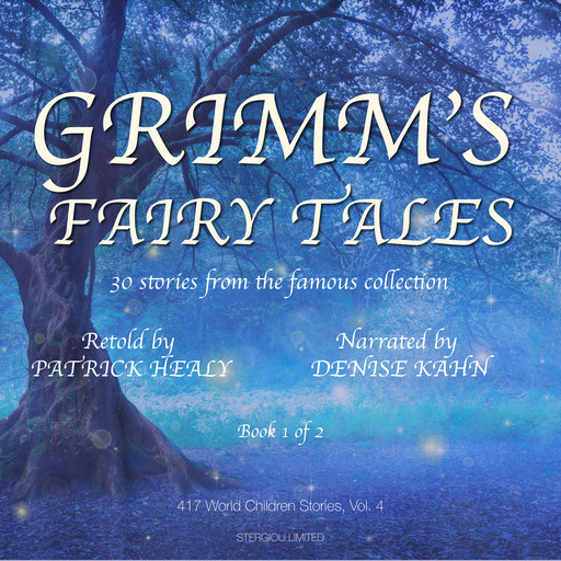Grimm's Fairy Tales - Book 1 of 2, Patrick Healy