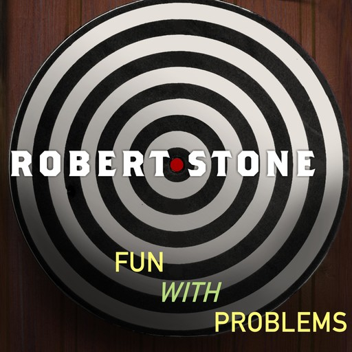 Fun with Problems, Robert Stone